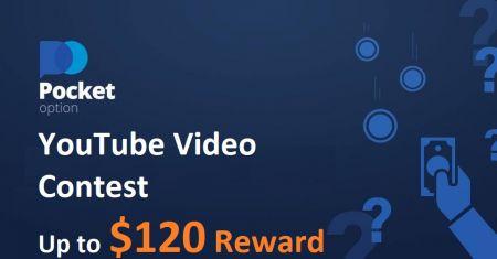 Concours vidéo YouTube Pocket Option - Jusqu'à 120 $ de récompense
